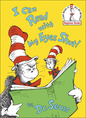 I Can Read with My Eyes Shut! - Dr Seuss