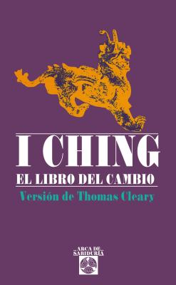 I Ching. El Libro del Cambio - Cleary, Thomas F, PH.D.