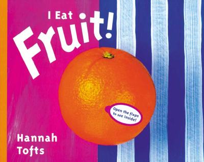 I Eat Fruit!: Revised Edition -