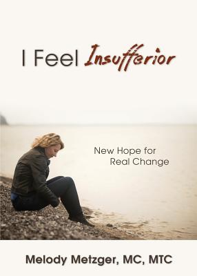 I Feel Insufferior - Metzger, MC Mtc