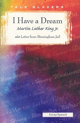 I Have a Dream/Letter from Birmingham Jail - King, Martin Luther, Jr.