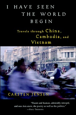 I Have Seen the World Begin - Jensen, Carsten, and Haveland, Barbara (Translated by)