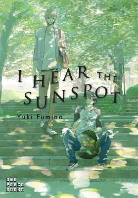 I Hear the Sunspot - Fumino, Yuki