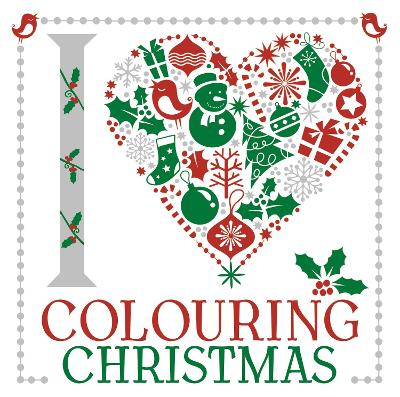 I Heart Colouring Christmas -