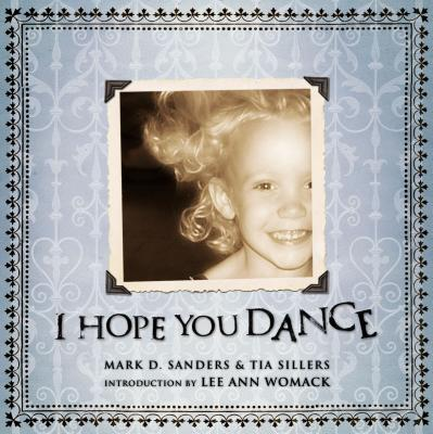 I Hope You Dance - Sanders, Mark D