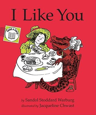 I Like You - Warburg, Sandol Stoddard