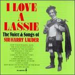 I Love a Lassie