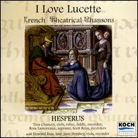 I Love Lucette: French Theatrical Chansons - Hesperus; Hesperus