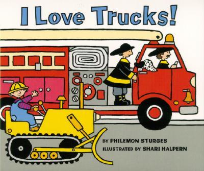 I Love Trucks! Board Book - Sturges, Philemon