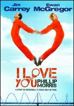 I Love You Phillip Morris - Glenn Ficarra; John Requa