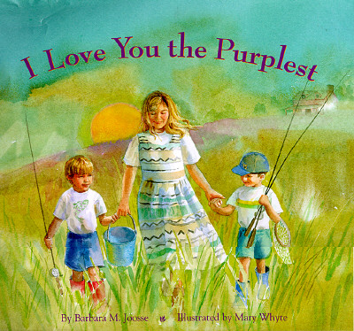 I Love You the Purplest - Joosse, Barbara M