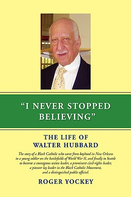 I Never Stopped Believing - Yockey, Roger
