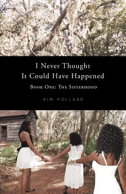 I Never Thought It Could Have Happened - Polland, Kim