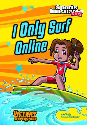 I Only Surf Online - Priebe, Val