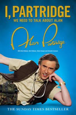I, Partridge: We Need To Talk About Alan - Partridge, Alan