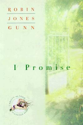 I Promise - Gunn, Robin Jones