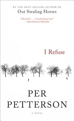 I Refuse - Petterson, Per, and Bartlett, Don (Translated by)