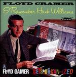 I Remember Hank Williams/Floyd Cramer Gets Organ-ized
