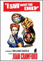 I Saw What You Did - William Castle