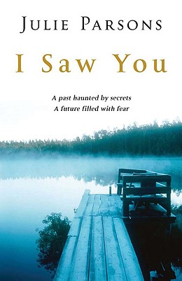 I Saw You - Parsons, Julie