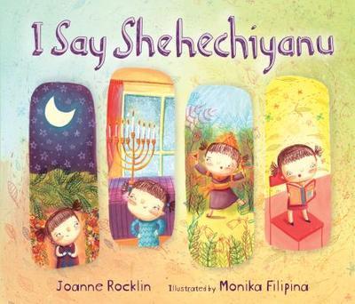 I Say Shehechiyanu - Rocklin, Joanne