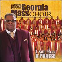 I Still Have a Praise - Georgia Mass Choir