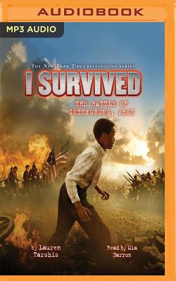I Survived the Battle of Gettysburg, 1863: Book 7 of the I Survived Series - Tarshis, Lauren