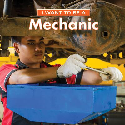 I Want to Be a Mechanic - Liebman, Dan