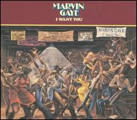 I Want You [Expanded Edition] - Marvin Gaye
