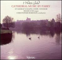 I Was Glad: Cathedral Music by Parry - Andrew Wickens (alto); Bruce Russell (baritone); Colin Cartwright (alto); David Lowe (tenor); John Heighway (bass);...