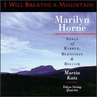 I Will Breathe a Mountain - Kazuhide Isomura (viola); Kikuei Ikeda (violin); Marilyn Horne (mezzo-soprano); Martin Katz (piano); Martin Katz (vocals);...