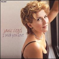I Wish You Love - Janis Siegel