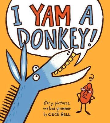I Yam a Donkey - Bell, Cece
