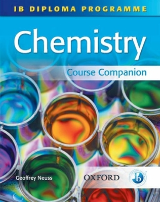 IB Diploma Course Companion: Chemistry - Neuss, Geoffrey