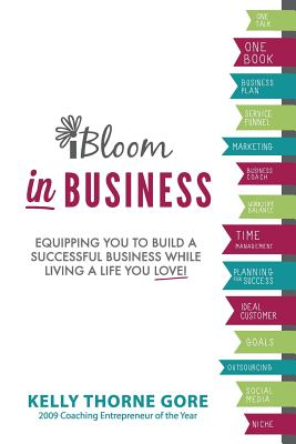 Ibloom in Business - Thorne Gore, Kelly