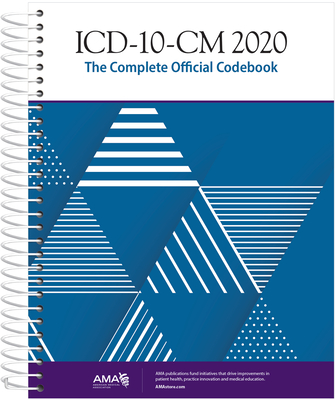 ICD-10-CM 2020 the Complete Official Codebook - American Medical Association
