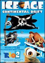 Ice Age: Continental Drift [With Rio 2 Movie Money]