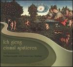 Ich gieng einmal spatieren: Tastenmusik von Hans Leo Haßler