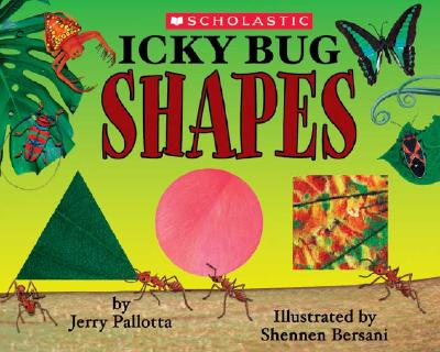 Icky Bug Shapes - Pallotta, Jerry