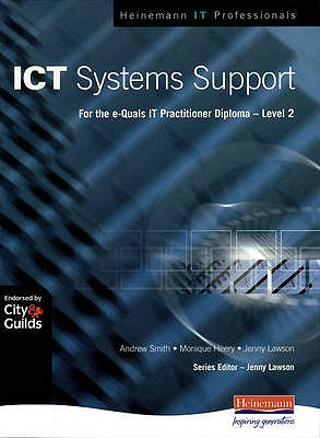 ICT Systems Support Level 2 - Smith, Andrew, and Heery, Monique, and Lawson, Jenny (Editor)