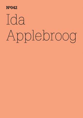 Ida Applebroog: Scripts - Applebroog, Ida