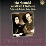 Ida Haendel plays Bruch & Beethoven