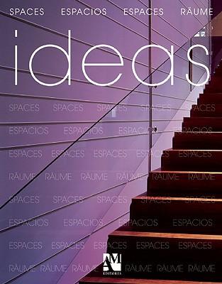 Ideas: Spaces - de Haro, Fernando, and Fuentes, Omar