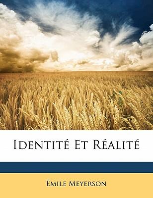 Identite Et Realite - Meyerson, Emile