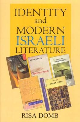 Identity & Modern Israeli Lite - Domb, Risa