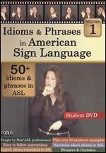 Idioms & Phrases in American Sign Language, Vol. 1