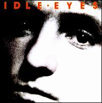 Idle Eyes - Idle Eyes