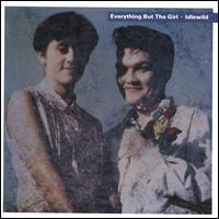 Idlewild - Everything But the Girl