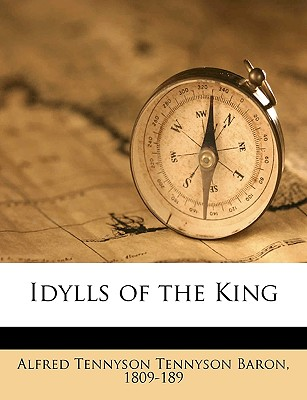 Idylls of the King - Tennyson, Alfred, Lord