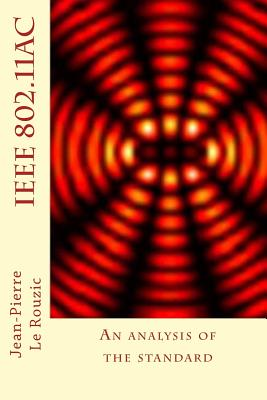 IEEE 802.11ac: An analysis of the standard - Le Rouzic, Jean-Pierre